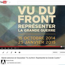 """Playlist YouTube de l'exposition """"Vu du front"""""""