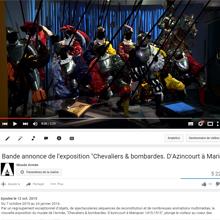 """Playlist YouTube de l'exposition """"Chevaliers et bombardes"""""""