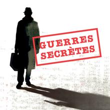 Affiche de l'exposition Guerres secrètes