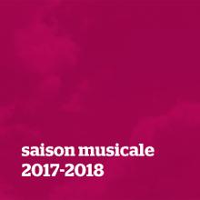 Saison musicale 2017-2018