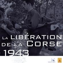 Affiche expo : 1943: la libération de la Corse